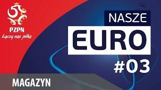 Nasze EURO #03 – Anglia U21, polscy prawi obrońcy i bilety na turniej