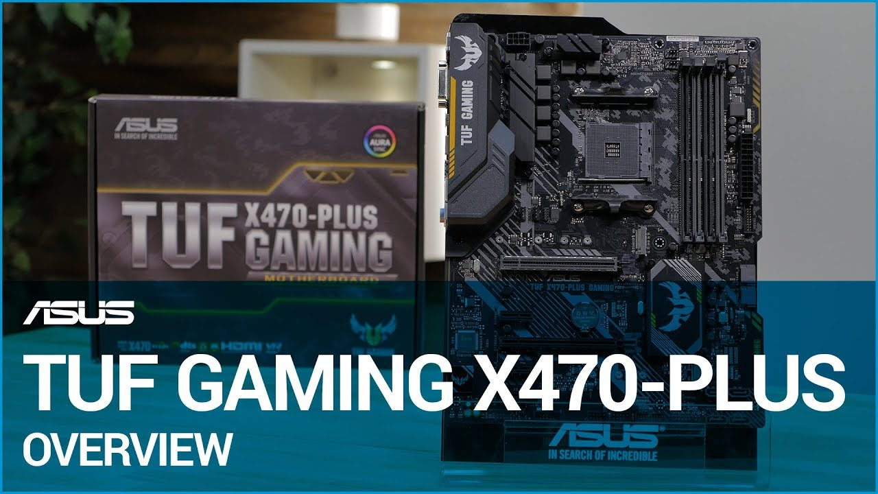 TUF GAMING X470-PLUS Gaming Motherboard Overview