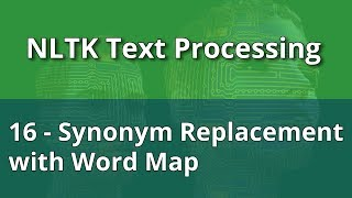 NLTK Text Processing 16 - Synonym Replacement with Word Map