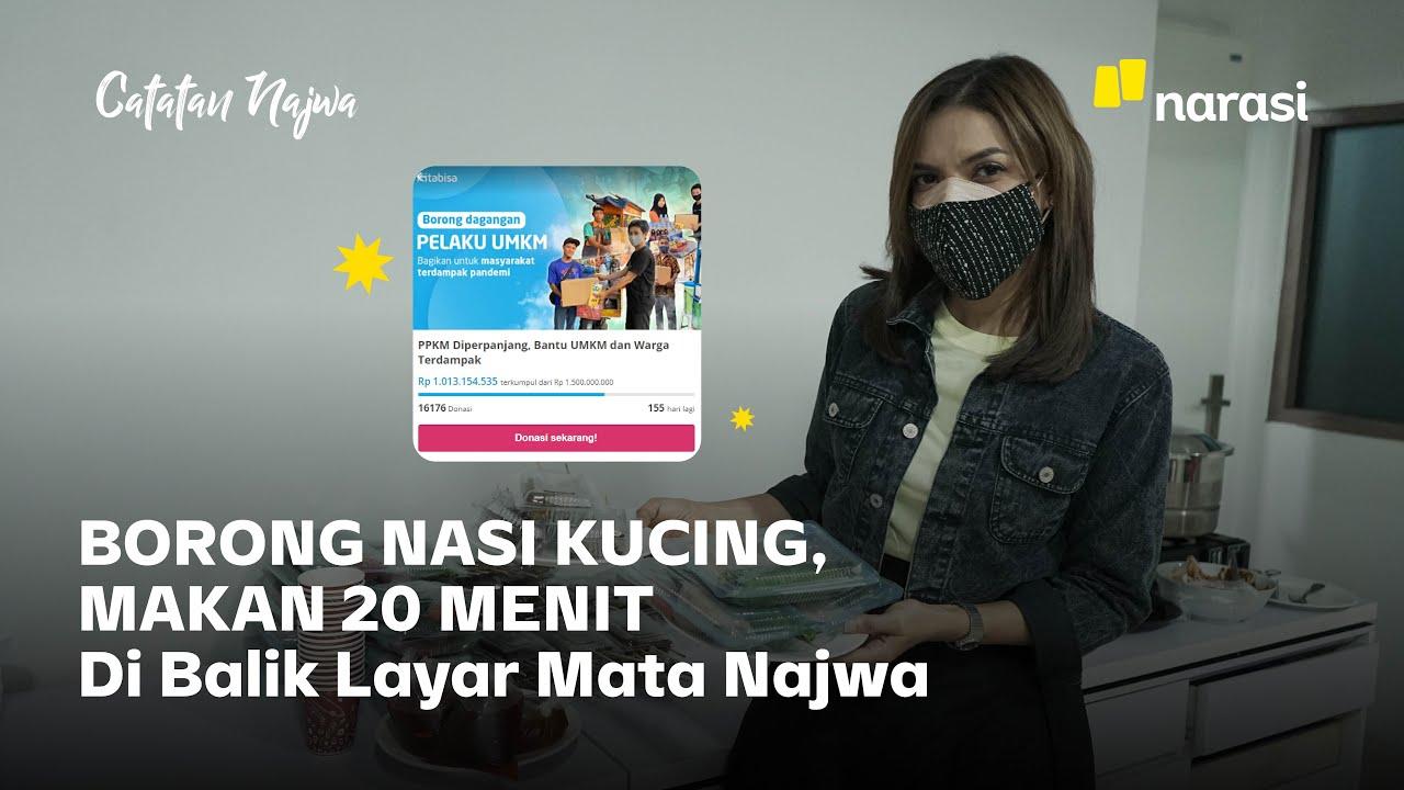 BORONG NASI KUCING MAKAN 20 MENIT: Di Balik Layar Mata Najwa   Catatan Najwa