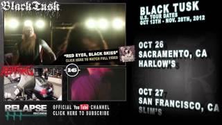 BLACK TUSK – U.S. Fall 2012 Tour Teaser