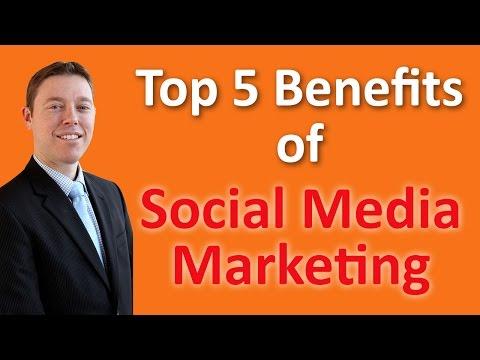 Top 5 Benefits of Social Media Marketing in 2017