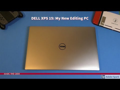 DELL XPS 15 9560: My New Editing PC