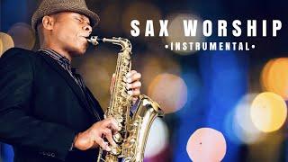 8 Hours of Saxophone instrumental Christian Music | Time alone with God | Prayer Meditation