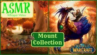 ASMR | World of Warcraft Mount Collection| Whisper Version