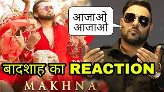 Badshah Reaction on Honey singh Makhna video song, Badshah vs Honey singh, yo yo Honey singh Makhna