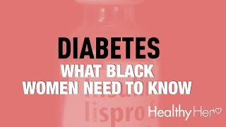 Black Women & Diabetes: What You Need To Know | Healthy Her