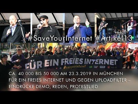 Ca. 40 000 bis 50 000 gegen Uploadfilter am 23.3.2019 in München: Eindrücke Demo, Reden, Protestlied