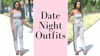 Date Night Outfit Ideas + Lookbook 2018 | What to Wear to Date Night | How to Look Stylish on a Date