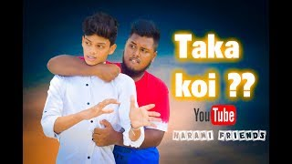 Taka Koi ? (টাকা কই) Bangla New Funny Video 2018 II Harami FriendS