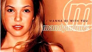 Mandy Moore - The Way To My Heart