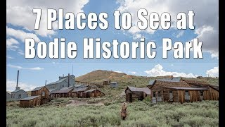 Bodie State Historic Park: 7 Places to See in the Ghost Town