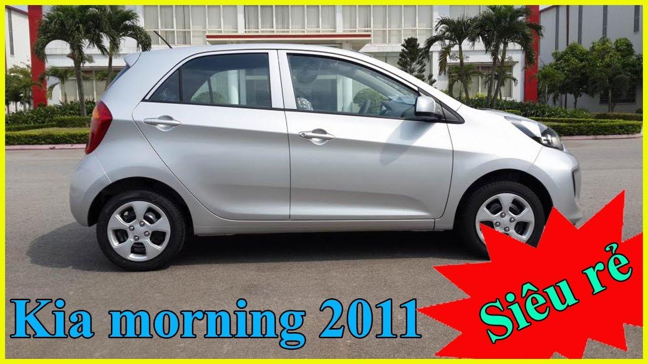 Chỉ với 150 triệu sở hữu ngay Kia morning 2011 số sàn | Mua bán ô tô