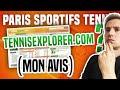 Paris Sportifs Tennis : Tennisexplorer.com (mon avis)