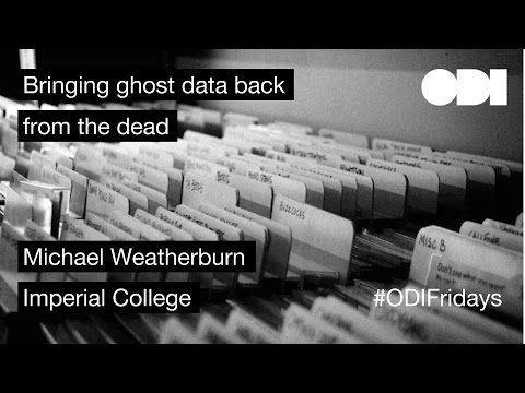 Friday Lunchtime Lecture: Bringing ghost data back from the dead