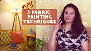 3 Fabric Painting Techniques | DIY Cushion Covers