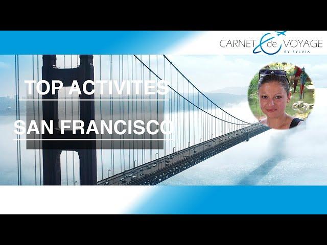 Que faire à San Francisco ? USA - ouest américain