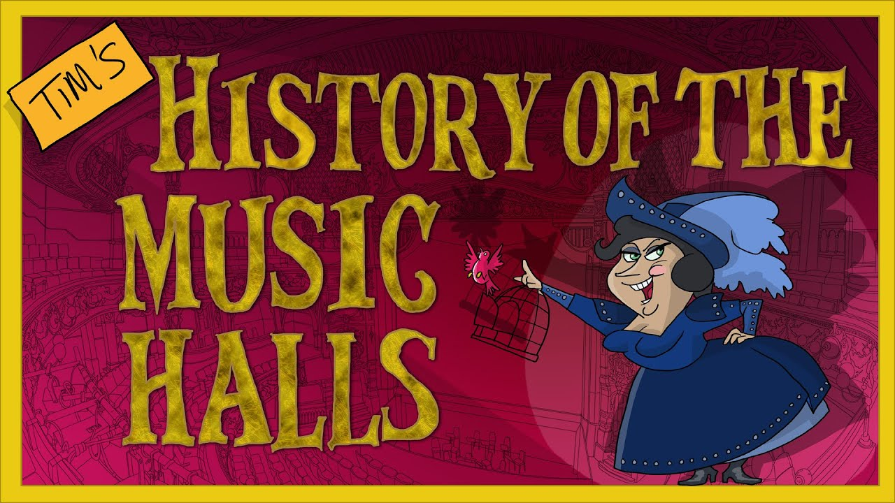 History Of The Music Hall By Tim Wilson The Best Short History Of The Music Hall Youtube