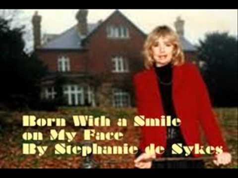 Stephanie De Sykes - Born With A Smile On My Face - YouTube