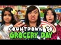 Countdown To Grocery Day // GEM Sisters