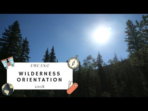 Wilderness Orientation 2018 | UWC-USA Series