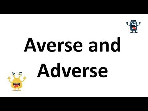 averse adverse