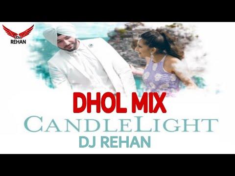 #remix #dholmix #punjabibhangra Candle Light Dj Rehan  G. Sidhu  Urban Kinng