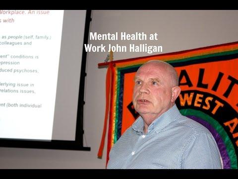 Mental Health at Work John Halligan