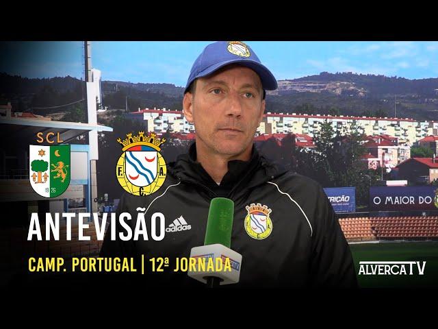 Lourinhanense vs FC Alverca - Antevisão