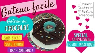 FAIRE UN GATEAU CHOCOLAT SANS SUCRE SANS FARINE - ANNIVERSAIRE ENFANT DIABETIQUE