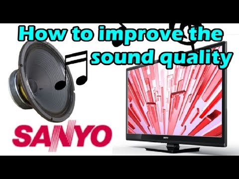 FW32D06F Unbox & How to improve the sound quality on Sanyo TV