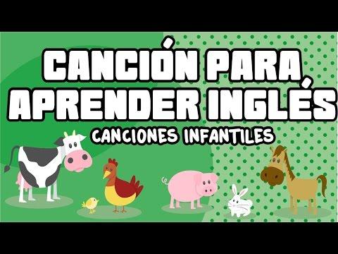 Cancion para aprender Ingles - Los animales - Canciones Infantiles