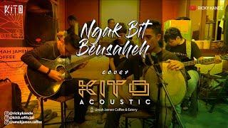 Rafly - Ngak Bit Beusaheh Reagge Version cover Kito Acoustic feat Kumis Belut
