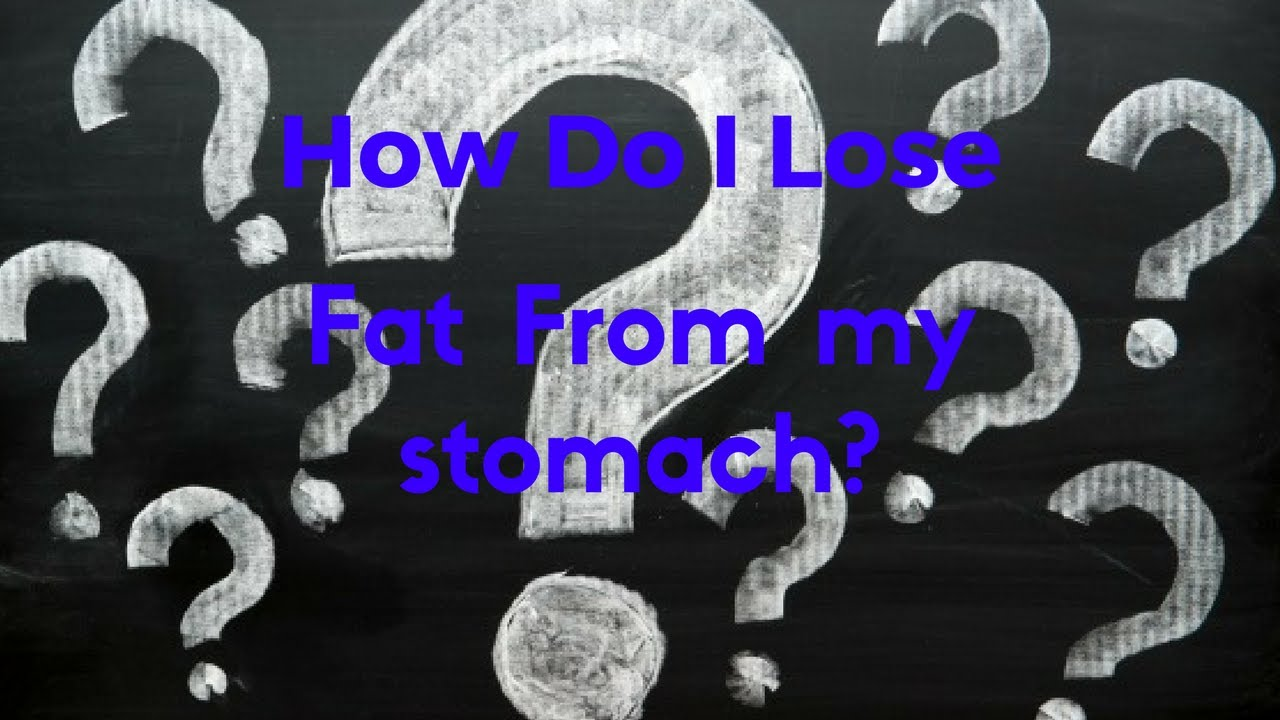 how to lose fat off your stomach