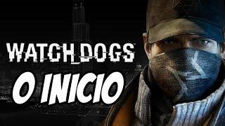 WATCH DOGS PS4 - Como Tudo Começou