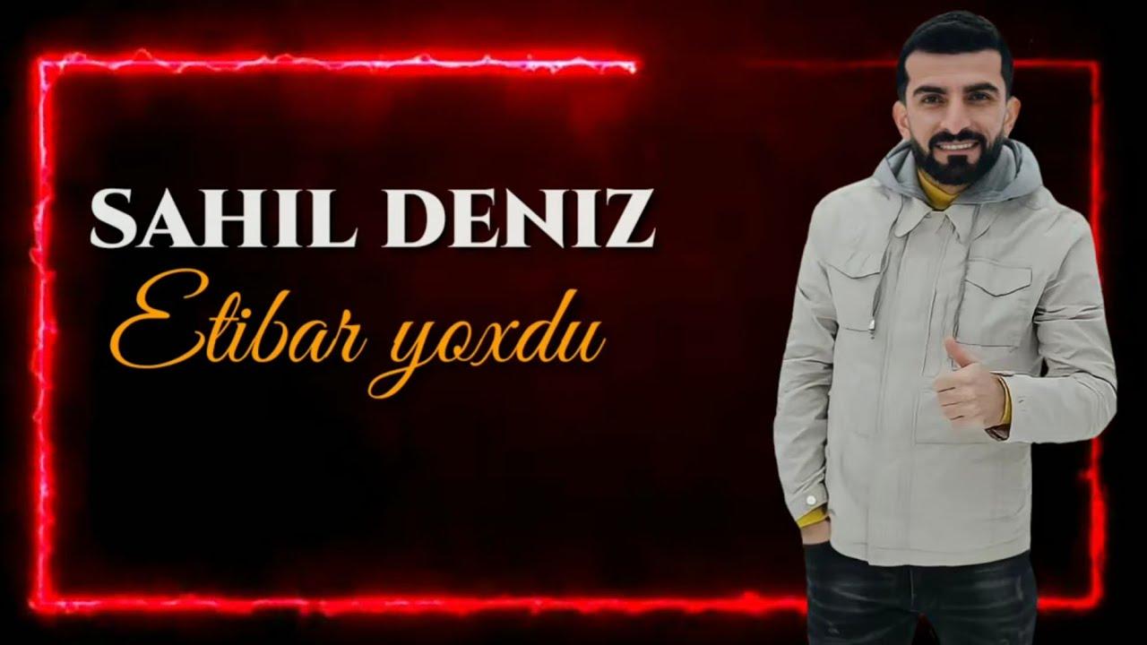 Sahil Deniz - Heç Kimə Etibar Yoxdu 2021 (Official Audio)