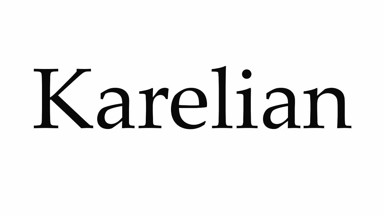 How to Pronounce Karelian