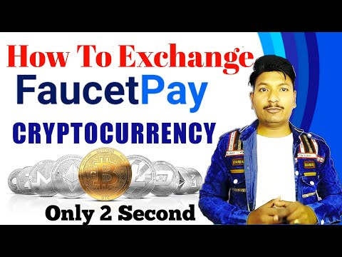 Faucetpay Crypto Exchange Ony 2 Second  Exchange Bitcoin To Any Crypto