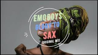 EmoBoys Glory to Sax
