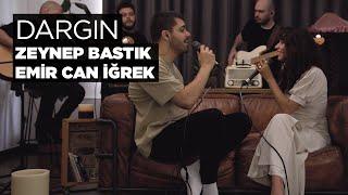 Zeynep Bastik  Emir Can igrek - Dargin Akustik Resimi