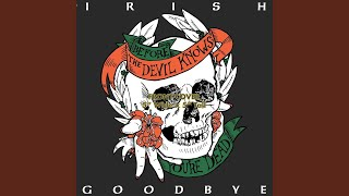 irish good bye