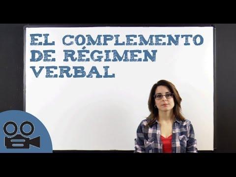 El Complemento de Régimen Verbal