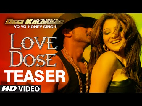 OFFICIAL: 'Love Dose' Song TEASER | Yo Yo Honey Singh | Desi Kalakaar