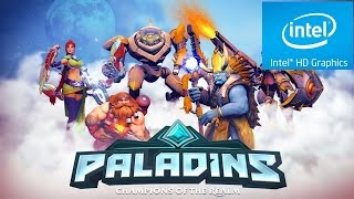 PALADINS - CELERON + INTEL HD GRAPHICS [PC FRACO]
