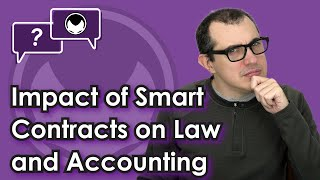 Ethereum Q&A: Impact of smart contracts on law and accounting thumbnail