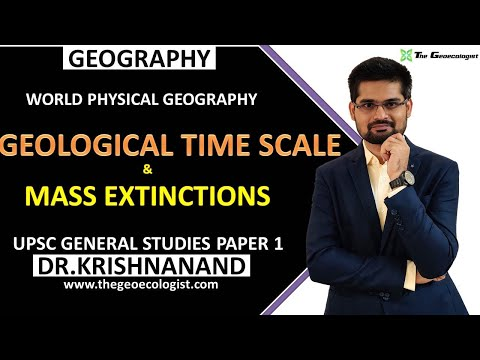 Geological Time Scale and Mass Extinctions | General Studies Paper 1 | Dr. Krishnanand