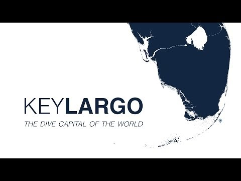 Key Largo - The Dive Capital of the World