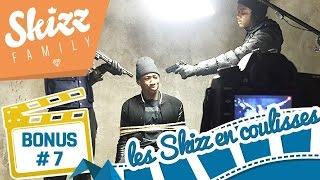 Les Skizz en Coulisses - Bonus n°7