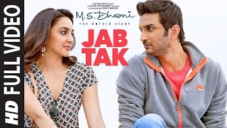 JAB TAK Video Song HD M.S. DHONI