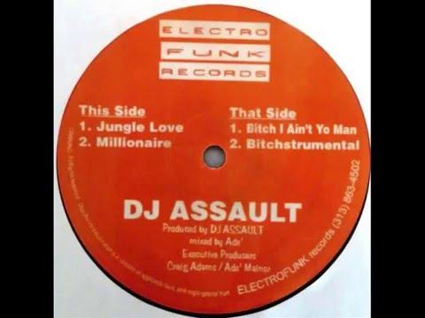 DJ Assault -I Ain't Yo Man
